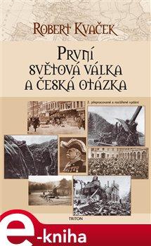 Obálka titulu První světová válka a česká otázka
