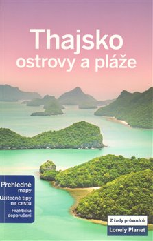 Obálka titulu Thajsko - ostrovy a pláže - Lonely Planet