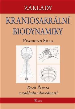 Obálka titulu Základy kraniosakrální biodynamiky