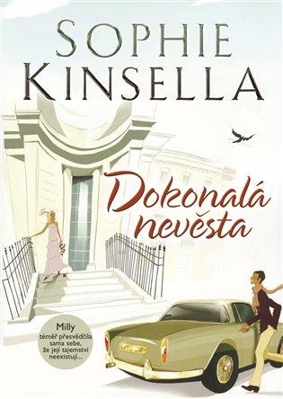 Dokonalá nevěsta - Sophie Kinsella   Booksquad.ink