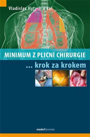 Minimum z plicní chirurgie krok za krokem - Vladislav Hytych,   Booksquad.ink