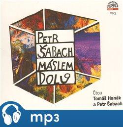 Máslem dolů, CD - Petr Šabach