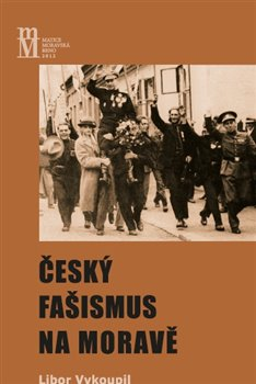 Obálka titulu Český fašismus na Moravě