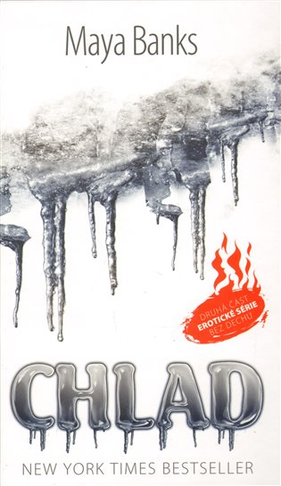 Chlad - bez dechu2:Druhá část erotické série Bez dechu - Maya Banks   Booksquad.ink