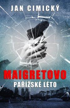 Obálka titulu Maigretovo pařížské léto