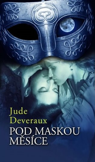 Pod maskou měsíce - Jude Deveraux | Booksquad.ink