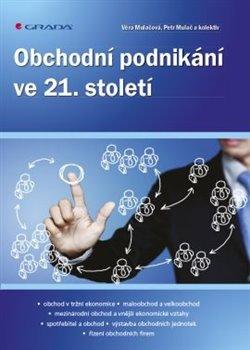 Obálka titulu Obchodní podnikání ve 21. století