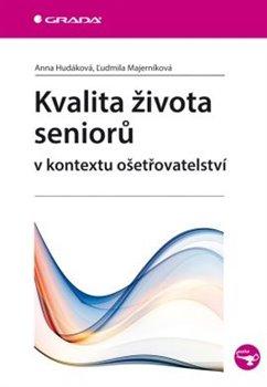 Obálka titulu Kvalita života seniorů v kontextu ošetřovatelství