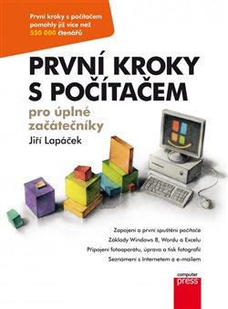 Obálka titulu První kroky s počítačem pro úplné začátečníky