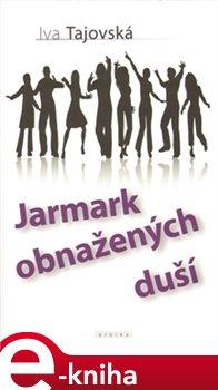 Obálka titulu Jarmark obnažených duší
