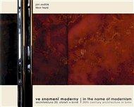 Ve znamení moderny / in the name of modernism