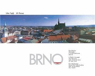Brno – procházka dějinami a architekturou města - Jiří Pernes,   Booksquad.ink