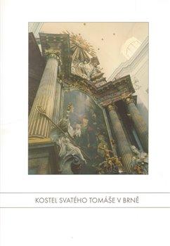 Obálka titulu Kostel svatého Tomáše v Brně