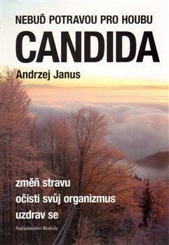 Obálka titulu Nebuď potravou pro houbu Candida