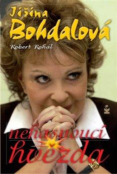 Obálka titulu Jiřina Bohdalová - Nehasnoucí hvězda