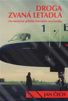 Obálka titulu Droga zvaná letadla