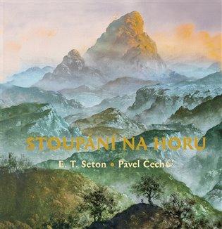 Stoupáni na horu - Ernest Thompson Seton | Booksquad.ink