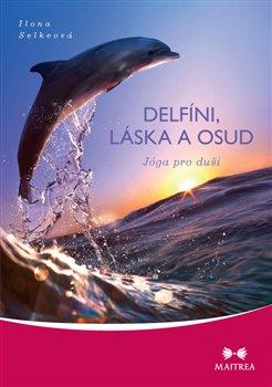 Obálka titulu Delfíni, láska a osud