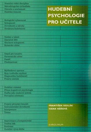 Hudební psychologie pro učitele - František Sedlák, | Booksquad.ink