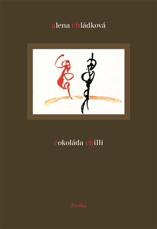 Čokoláda chilli - Alena Chládková | Booksquad.ink