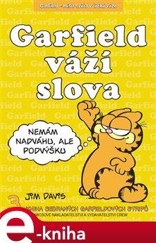 Garfield váží slova