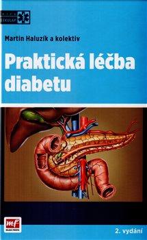 Obálka titulu Praktická léčba diabetu
