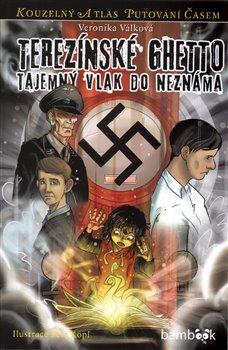Obálka titulu Terezínské ghetto