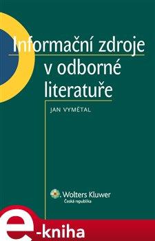 Obálka titulu Informační zdroje v odborné literatuře