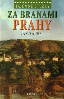 Obálka titulu Za branami Prahy