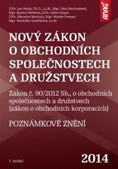 Obálka titulu Nový zákon o obchodních společnostech a družstvech 2014