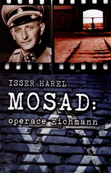 Obálka titulu Mosad: operace Eichmann