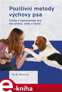 Obálka titulu Pozitivní metody výchovy psa