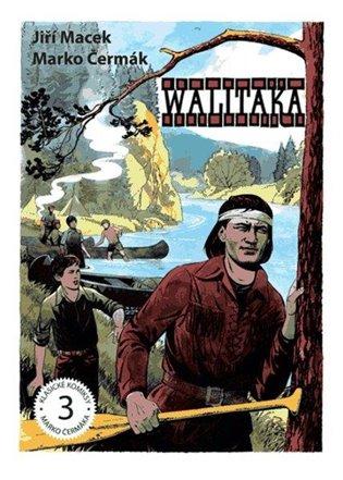 Walitaka - Jiří Macek | Booksquad.ink