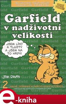 Obálka titulu Garfield v nadživotní velikosti