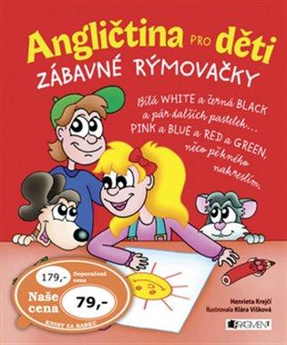 Angličtina pro děti:Zábavné rýmovačky - Henrieta Krejčí   Booksquad.ink