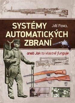 Obálka titulu Systémy automatických zbraní