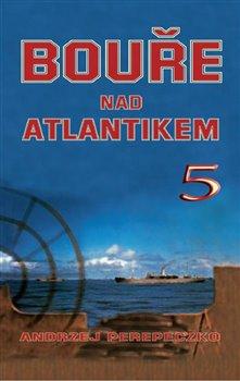 Obálka titulu Bouře nad Atlantikem 5