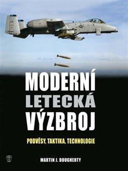 Obálka titulu Moderní letecká výzbroj