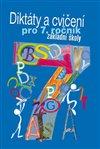 Obálka knihy Diktáty a cvičení pro 7. ročník základní školy