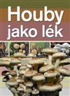 Obálka knihy Houby jako lék