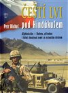 Obálka knihy Čeští lvi pod Hindúkušem
