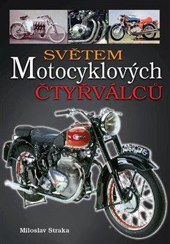 Obálka titulu Světem motocyklových čtyřválců