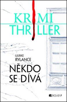 Obálka titulu Krimi thriller – Někdo se dívá