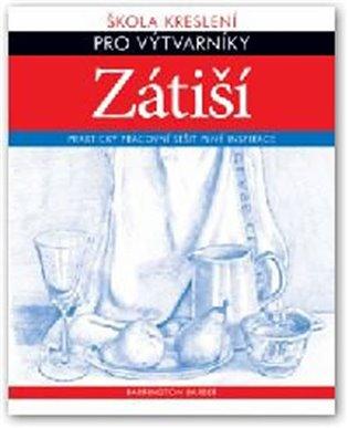 ZÁTIŠÍ/SVOJTKA