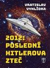 Obálka knihy 2012: Poslední Hitlerova zteč