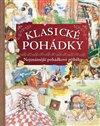 Obálka knihy Klasické pohádky - Nejznámější pohádkové příběhy