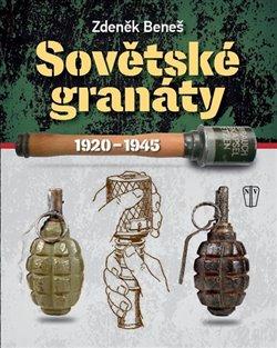 Obálka titulu Sovětské granáty v období 1920 - 1945