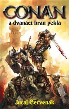 Obálka titulu Conan a dvanáct bran pekla