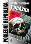 Obálka knihy Porážka - Poslední republika III.