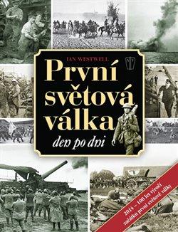 Obálka titulu První světová válka den po dni